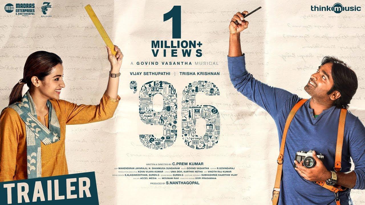 96 Movie Trailer – Vijay Sethupathi Trisha – Madras Enterprises – C.Prem Kumar