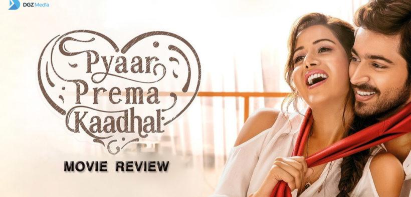 Pyaar Prema Kaadhal Movie Review – Harish Kalyan & Raiza wilson