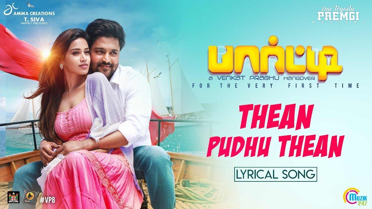 Party Movie – Thean Puthu Thean – Lyrical Video – Venkat Prabhu – Premgi – Gv Prakash – Saindhavi – Official