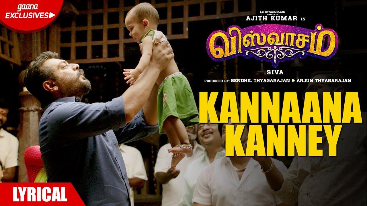 Kannaana Kanney Song with Lyrics-Viswasam Songs-Ajith Kumar-Nayanthara-D Imman-Siva-Sid Sriram
