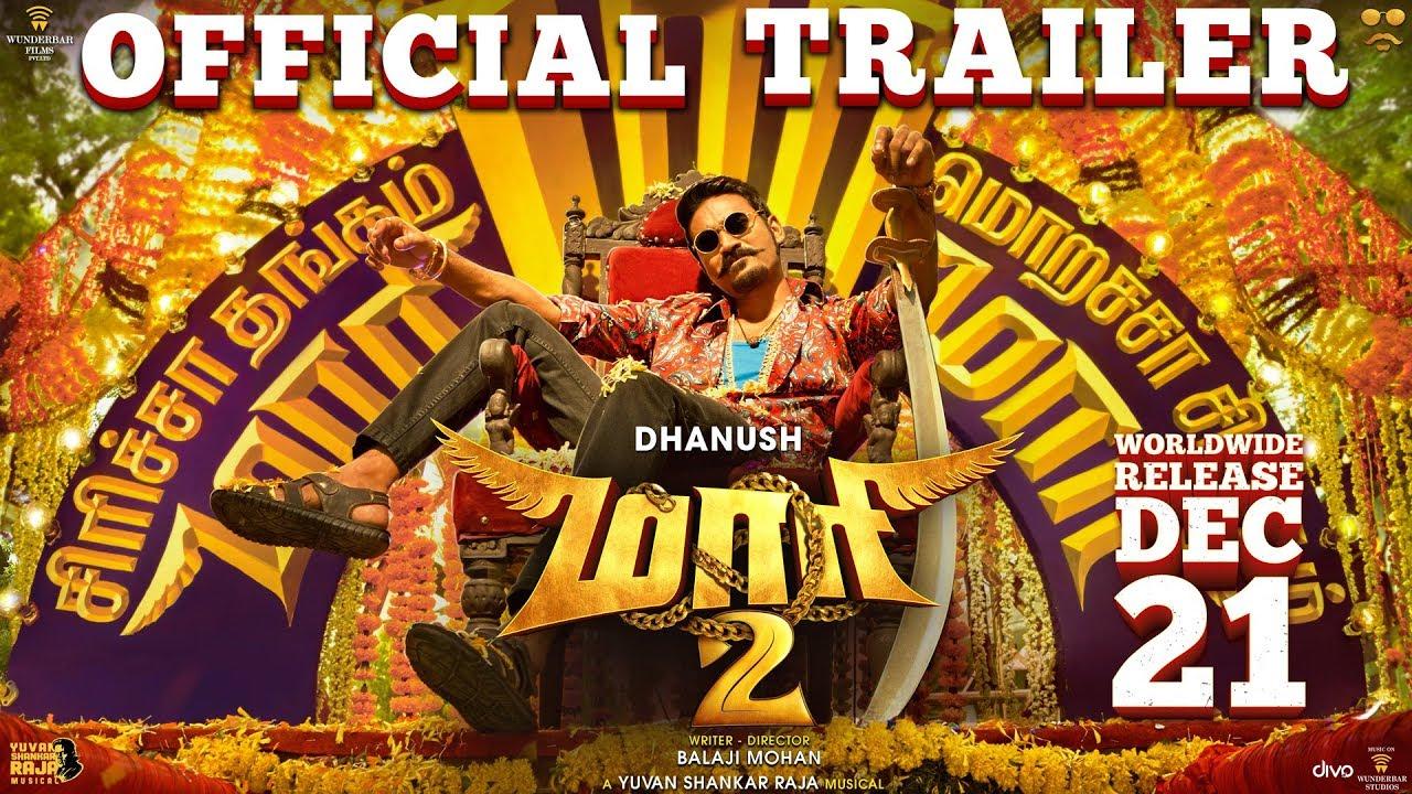Maari 2 – Official Trailer Tamil – Dhanush – Balaji Mohan – Yuvan Shankar Raja