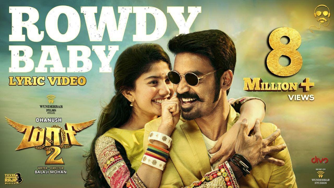 Maari 2 – Rowdy Baby Download Mp3 Song and Lyric Video – Dhanush – Yuvan Shankar Raja – Balaji Mohan