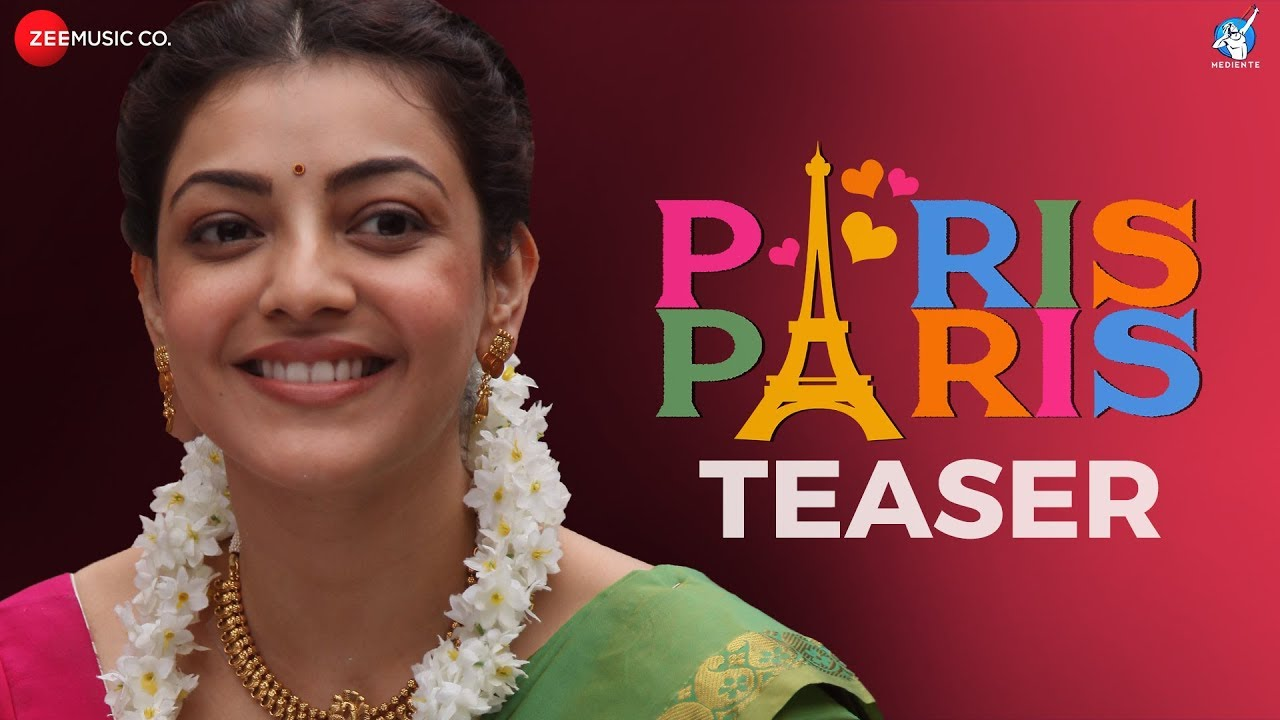 Paris Paris - Official Movie Teaser-Kajal Aggarwal-Amit Trivedi-Ramesh Aravind