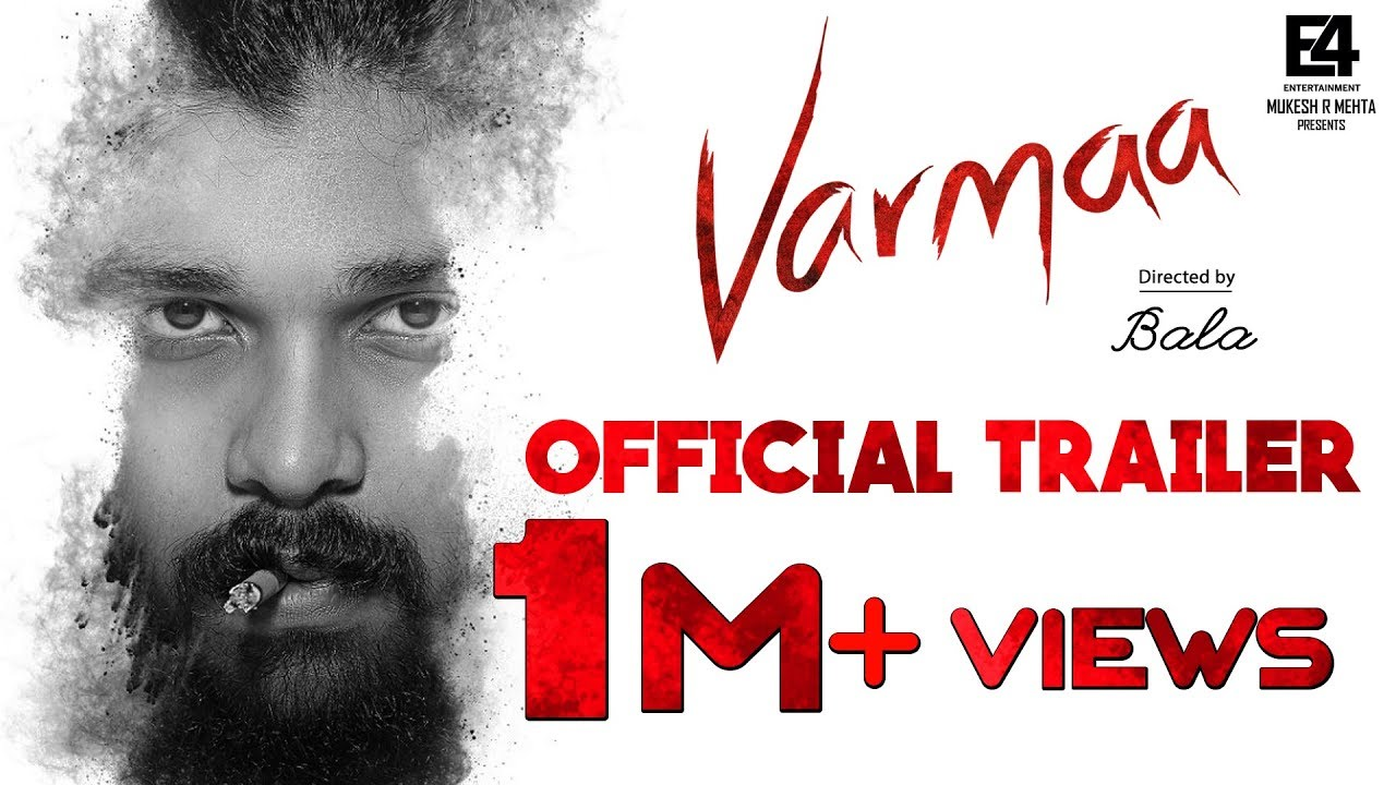 VARMAA Official Trailer-Dhruv Vikram-Director Bala-Megha-Raizawilson