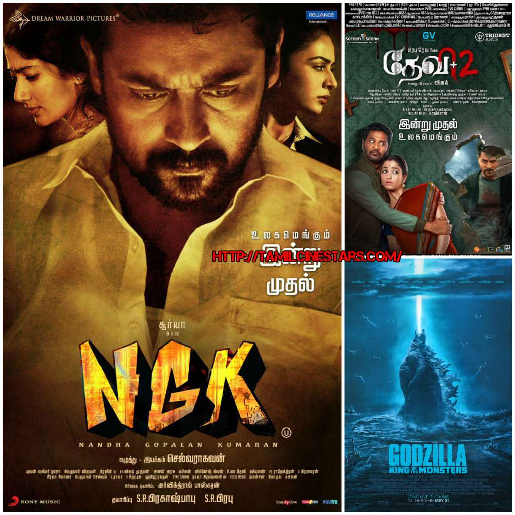 Movies to watch out for this week - NGK - Devi 2- Godzilla-tamilcinestars-movie-posters