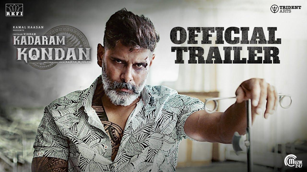 Kadaram Kondan - Official Trailer-Kamal Haasan-Chiyaan Vikram-Rajesh M Selva-Ghibran