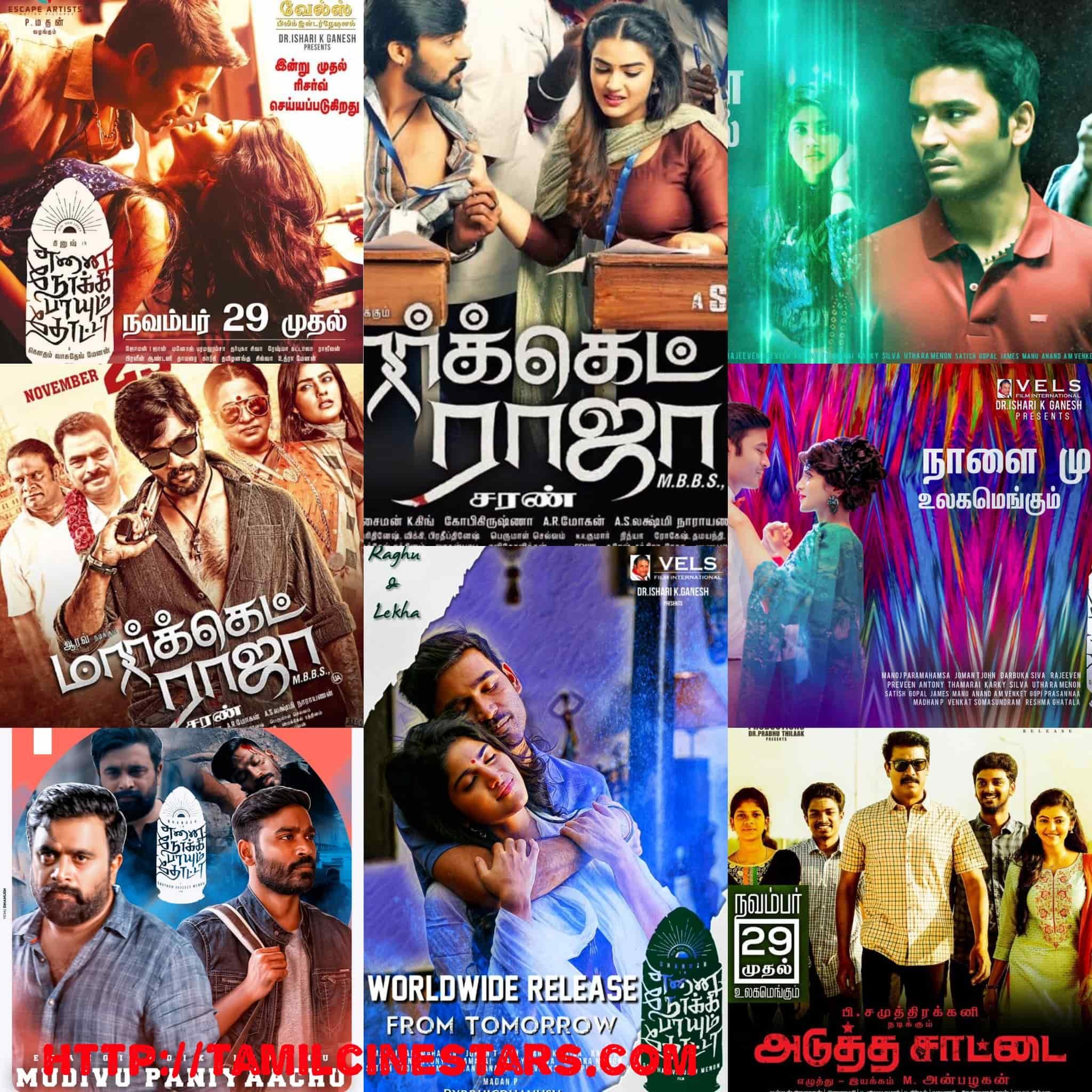 November 29 Movie Releases Enai Noki Paayum Thota Market raja MBBS Adutha Saattai