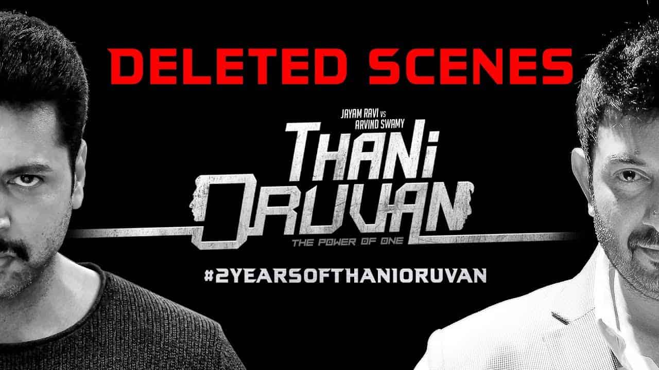 Throwback Thursday Thani Oruvan Deleted Scenes Jayam Ravi Arvind Swamy Mohan Raja